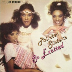 Pointer Sisters ‎– So Excited
