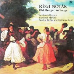 Régi Nóták (Old Hungarian Songs)