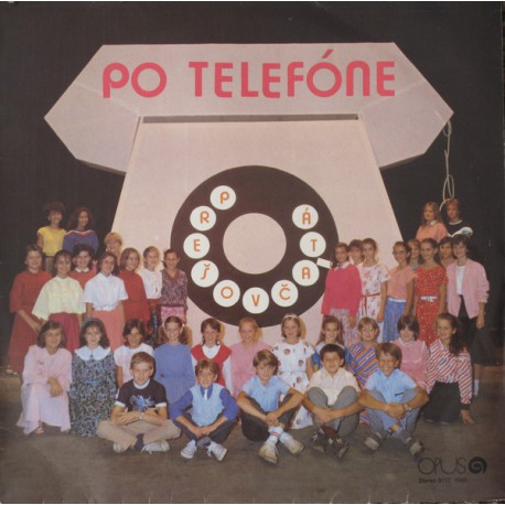 Prešovčatá – Po Telefóne