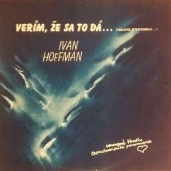 Ivan Hoffman – Verím, Že Sa To Dá