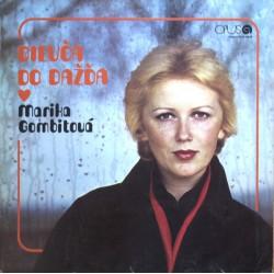 Marika Gombitová – Dievča Do Dažďa