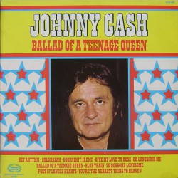 Johnny Cash - Ballad Of A Teenage Queen