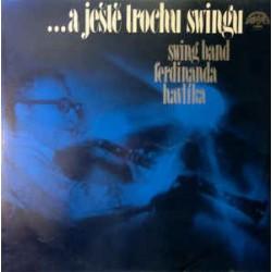 Swing Band Ferdinanda Havlíka – A Ještě Trochu Swingu