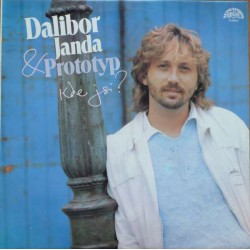 Dalibor Janda & Prototyp – Kde Jsi?