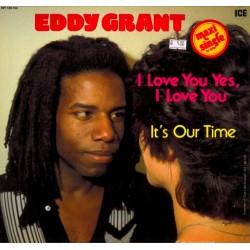 Eddy Grant – I Love You Yes, I Love You