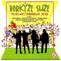 Horkýže Slíže – Festival Chorobná 2001