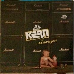 Kern - Od narození