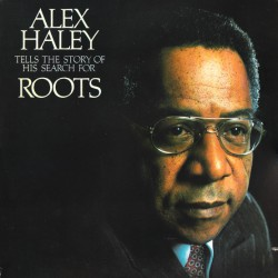 Alex Haley – Tells The Story Of His Search For Roots